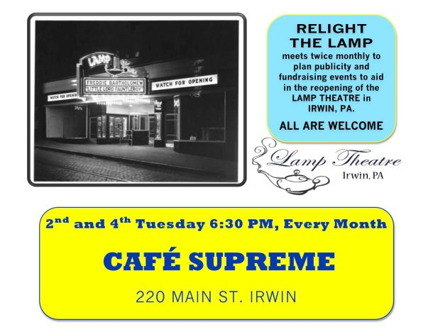 Relight the Lamp, Irwin PA, Lamp Theater, Lamp Theatre, Norwin, Cafe Supreme